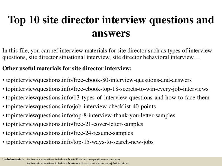 Top 10 site director interview questions and answers