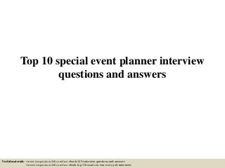 Event Planner | LinkedIn Top 10 special event planner interview questions and answers