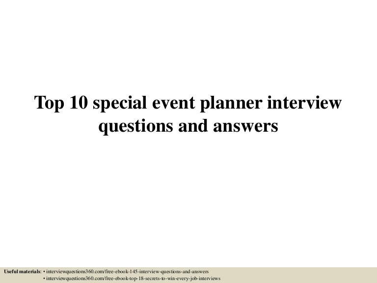 Top10Specialeventplannerinterviewquestionsandanswers-150531143024-Lva1-App6891-Thumbnail-4.Jpg?Cb=1433082700