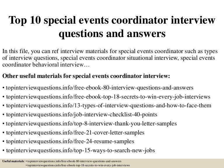 top10specialeventscoordinatorinterviewquestionsandanswers 150401083022 conversion gate01 thumbnail 4jpgcb1427895068 - Event Coordinator Interview Questions And Answers