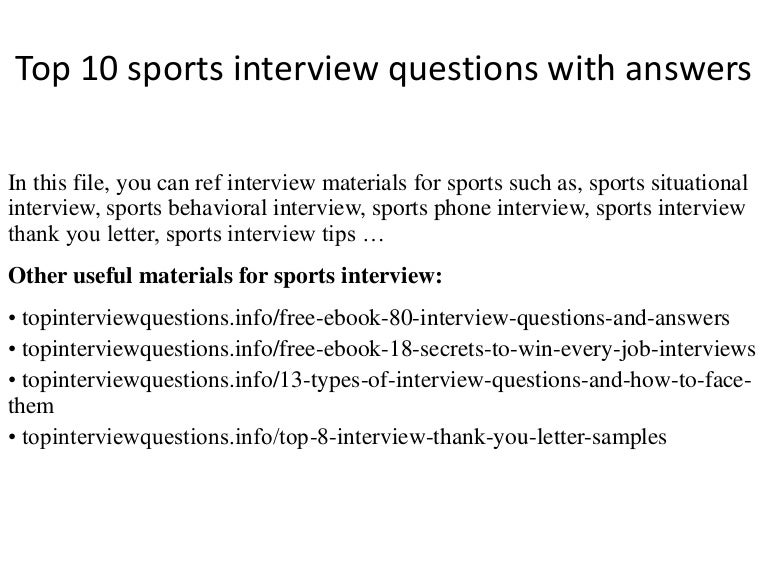 Top 10 sports interview questions with answers top10sportsinterviewquestionswithanswers 150127194138 conversion gate01 thumbnail 4gcb1422409358 altavistaventures Gallery