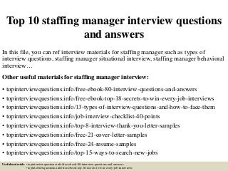 staffing manager   linkedintop  staffing manager interview questions and answers