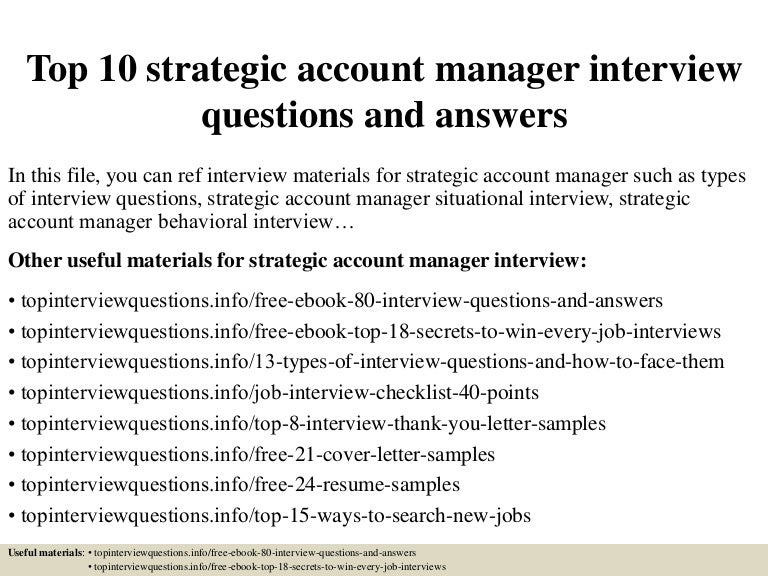top10strategicaccountmanagerinterviewquestionsandanswers-150320183559-conversion-gate01-thumbnail-4.jpg?cb=1426894603