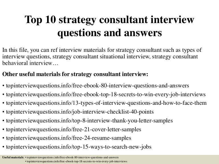 Top 10 strategy consultant interview questions and answers