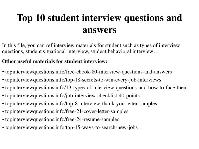 top 10 student interview questions and answers