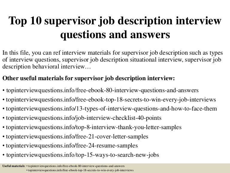top10supervisorjobdescriptioninterviewquestionsandanswers150328010412conversiongate01thumbnail4jpgcb 1427522708 – Supervisor Job Description