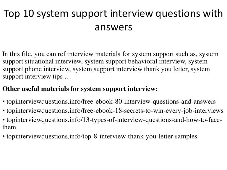 top 10 system support interview questions with answers - Production Support Interview Questions And Answers