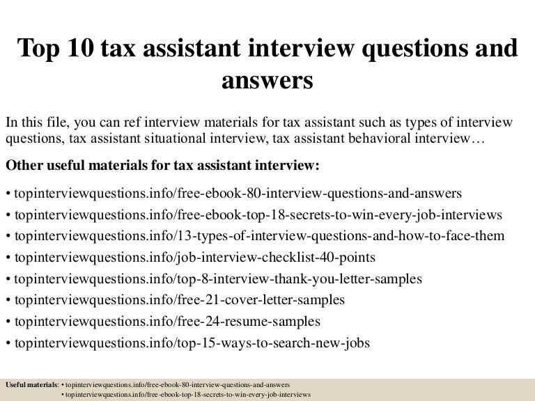 Top 10 tax assistant interview questions and answers