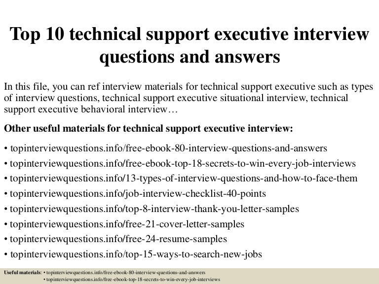 top10technicalsupportexecutiveinterviewquestionsandanswers-150321200642-conversion-gate01-thumbnail-4.jpg?cb=1426986453