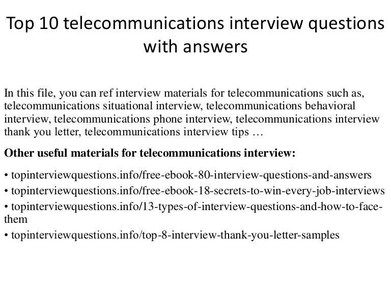 top10telecommunicationsinterviewquestionswithanswers-150128020246-conversion-gate01-thumbnail-4.jpg?cb=1422411348