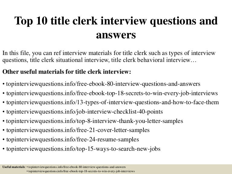 Top 10 title clerk interview questions and answers