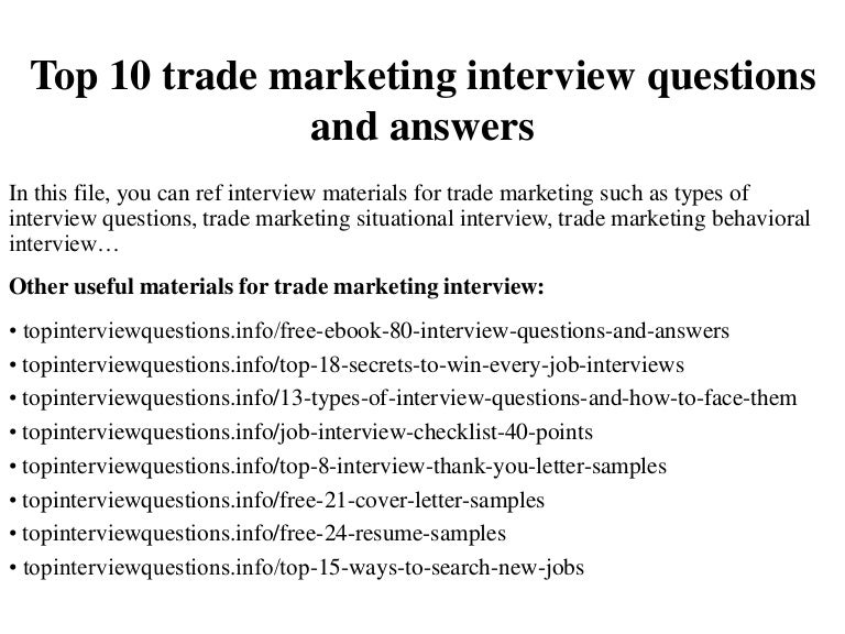 top10trademarketinginterviewquestionsandanswers 150124031234 conversion gate02 thumbnail 4jpgcb1422090798 - Marketing Manager Interview Questions And Answers