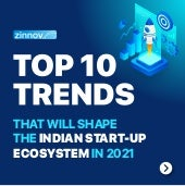 Top 10 Trends That Will Shape the Indian Start-up Ecosystem in 2021