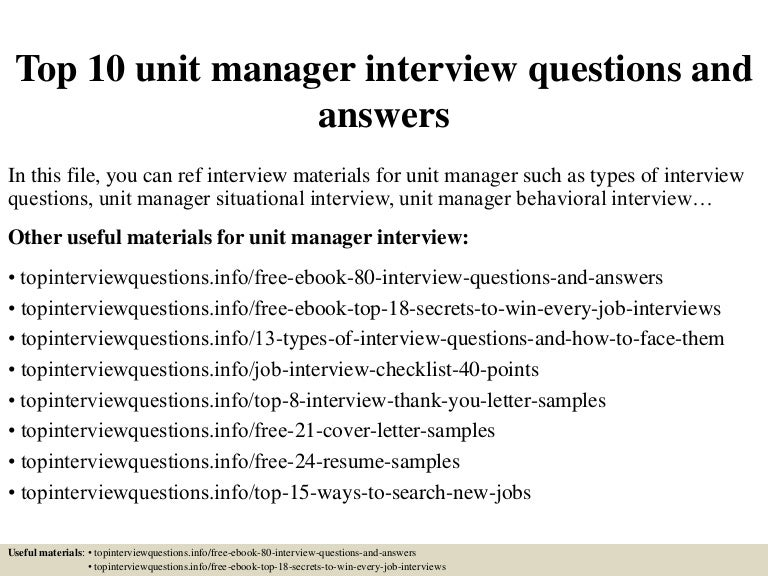 Top 10 Unit Manager Interview Questions And Answers