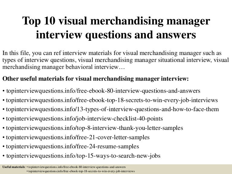 Top10Visualmerchandisingmanagerinterviewquestionsandanswers-150323081911-Conversion-Gate01-Thumbnail-4.Jpg?Cb=1427098790