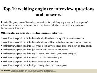 What are good questions for a research paper interview about welding?
