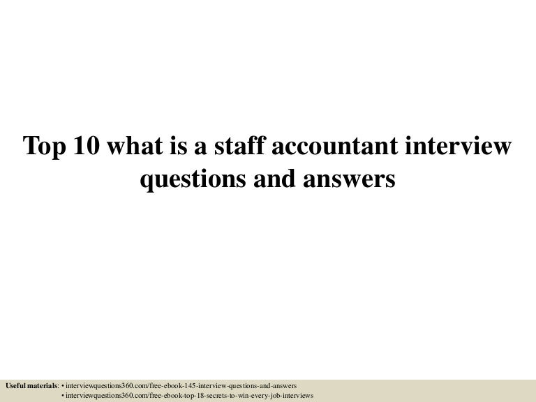 Top10Whatisastaffaccountantinterviewquestionsandanswers-150601024826-Lva1-App6891-Thumbnail-4.Jpg?Cb=1433126954