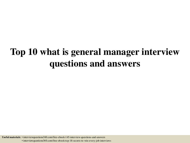 Top 10 what is general manager interview questions and answers