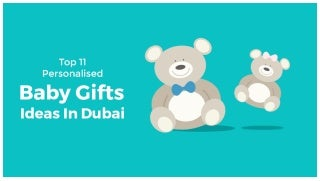TOP 11 PERSONALIZED BABY GIFTS IDEAS IN DUBAI