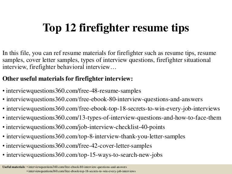 top12firefighterresumetips-150402033836-conversion-gate01-thumbnail-4.jpg?cb=1427963962