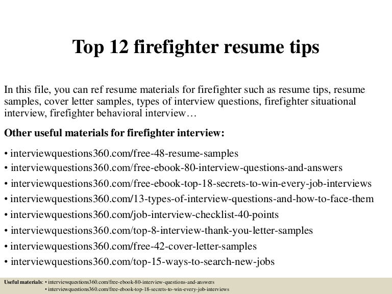 top12firefighterresumetips150402033836conversiongate01thumbnail4jpgcb 1427963962 – Firefighter Resume