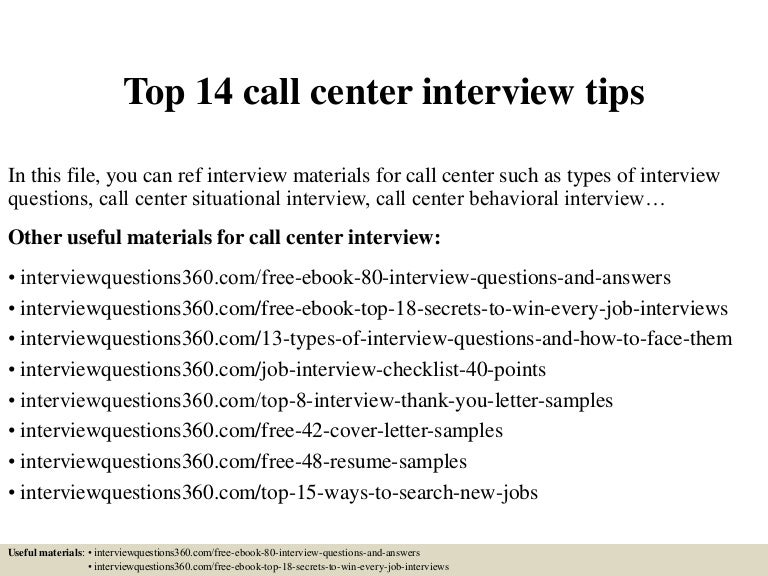 top14callcenterinterviewtips 150327005056 conversion gate01 thumbnail 4jpgcb1427435505 - Call Center Interview Questions Answers Tips