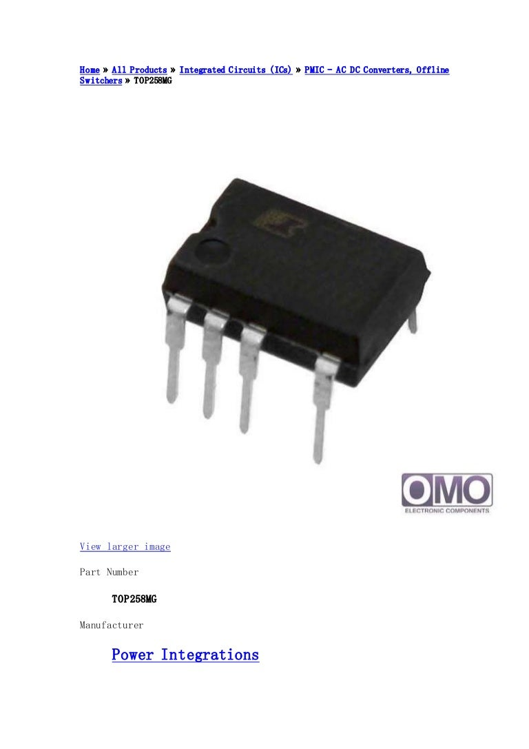 Top258mg Power Integrations Omoeleccom Integrated Circuits Suppliers Images Of