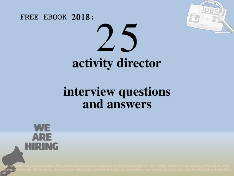 Top 25 activity director interview questions and answers pdf ...