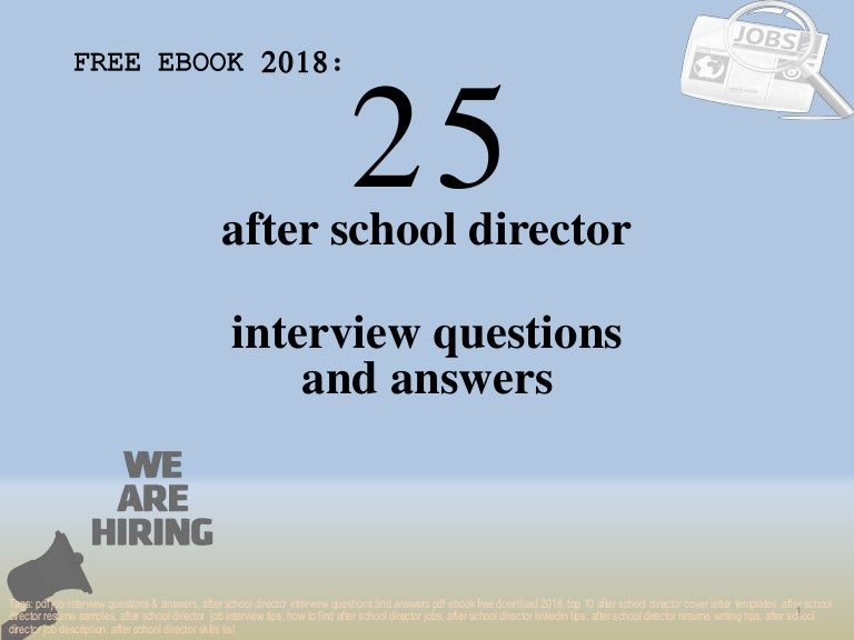 Top 25 after school director interview questions and answers ...
