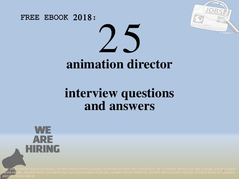 Top 25 animation director interview questions and answers ...