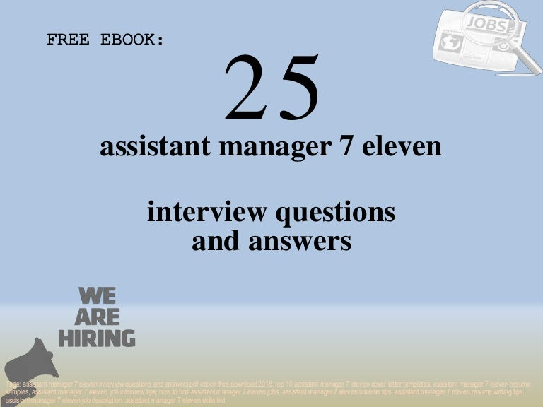 Top 25 Assistant Manager 7 Eleven Interview Questions And Answers Pdf