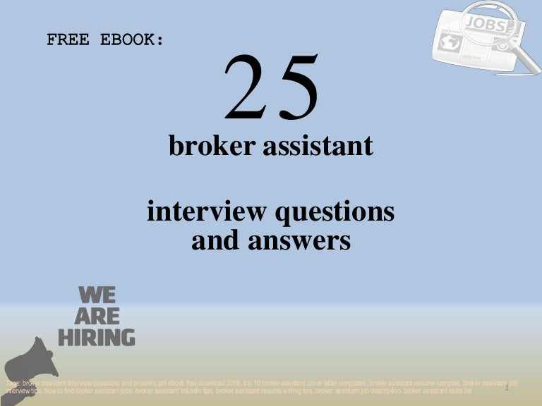 Top 25 broker assistant interview questions and answers pdf ...