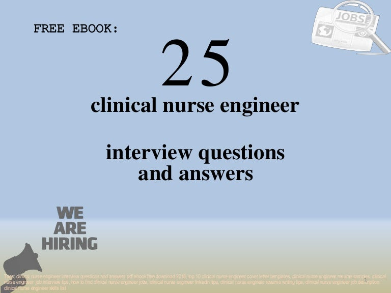 Top 25 clinical nurse engineer interview questions and answers pdf eb…