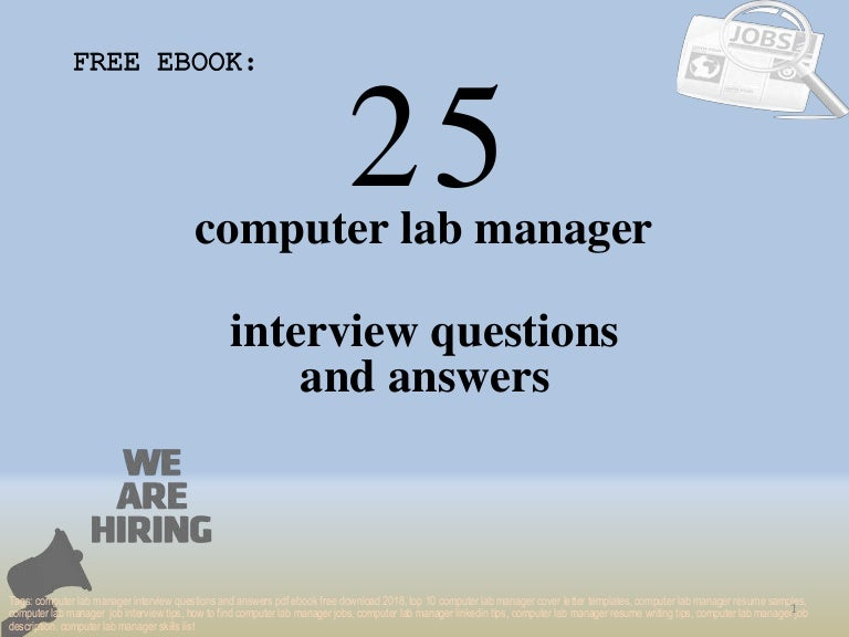 Top 25 computer lab manager interview questions and answers pdf ebook…
