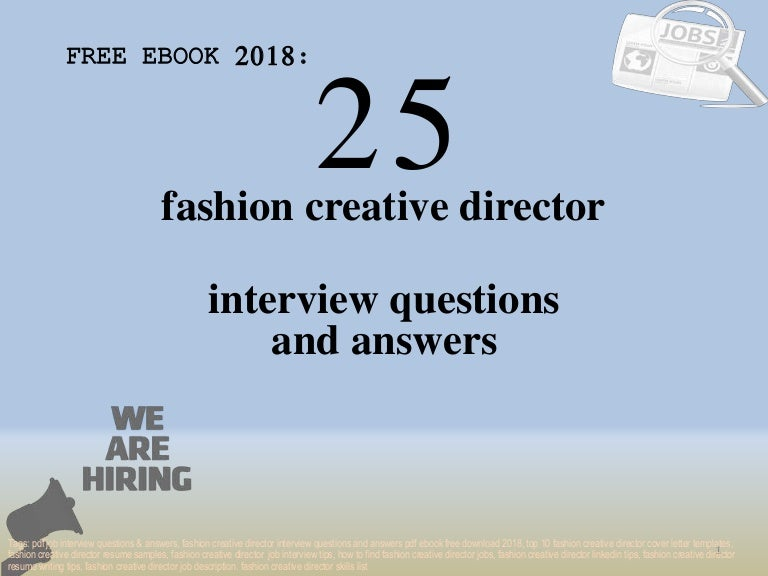 Top 25 fashion creative director interview questions and ...