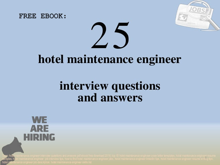 Top 25 hotel maintenance engineer interview questions and answers pdf…