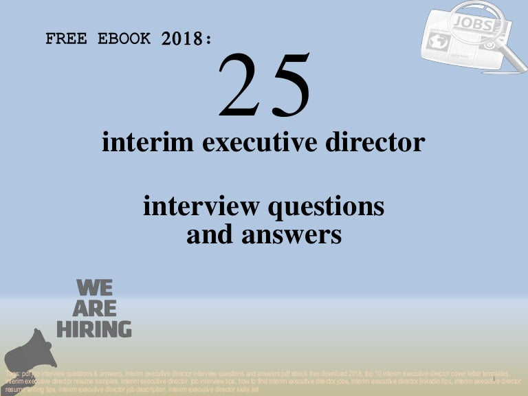 Top 25 interim executive director interview questions and answers pdf…