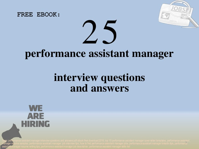 Top 25 performance assistant manager interview questions and ...