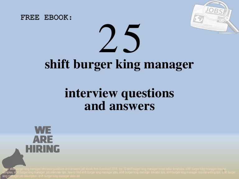 Top 25 Shift Burger King Manager Interview Questions And