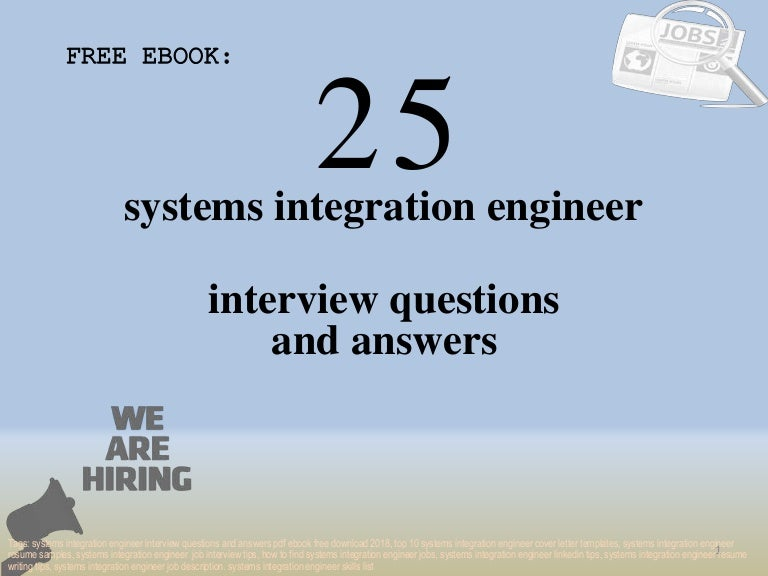 Top 25 systems integration engineer interview questions and ...