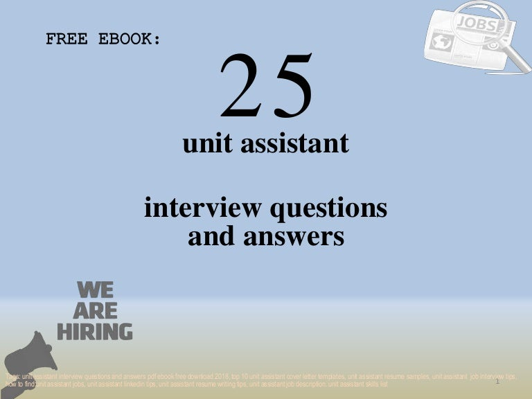 Top 25 unit assistant interview questions and answers pdf ...