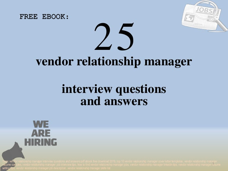 Top 25 vendor relationship manager interview questions and answers pd…