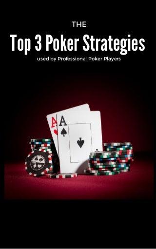 Top 3 poker strategies