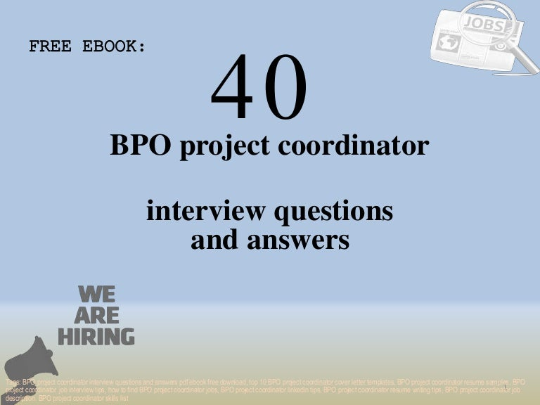 Top 40 Bpo Project Coordinator Interview Questions And Answers Pdf Ebook Free Download