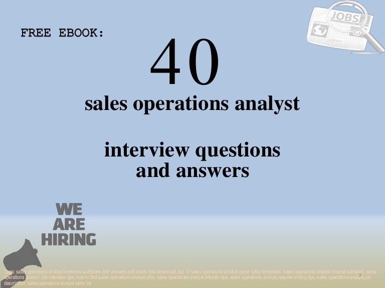 Top 40 sales operations analyst interview questions and