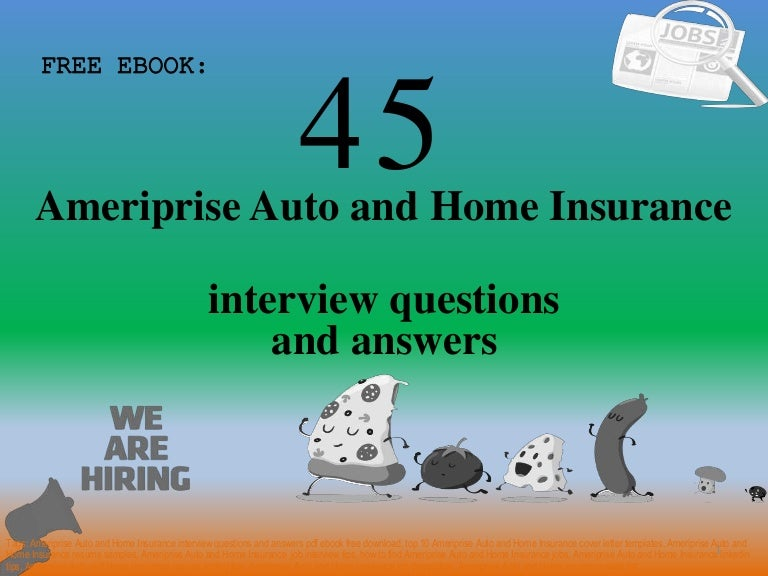 Top 45 Ameriprise Auto And Home Insurance Interview