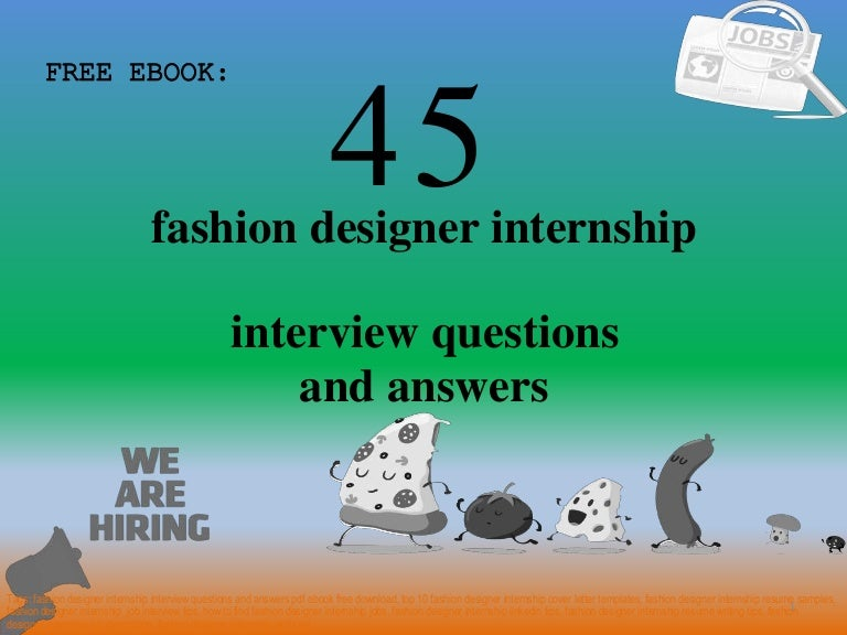 Top 45 Fashion Designer Internship Interview Questions And Answers Pdf