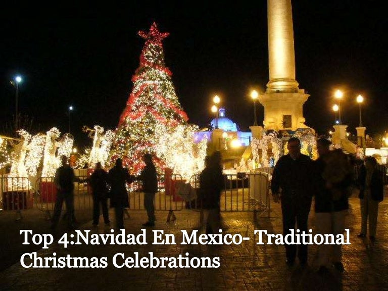 Top 4 Navidad En Mexico Traditional Christmas Celebrations