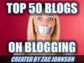 Top 50 Blogs about Blogging