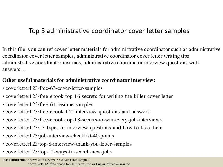 top5administrativecoordinatorcoverlettersamples150619082103lva1app6892thumbnail4jpgcb 1434702121 – Administrative Coordinator Cover Letter